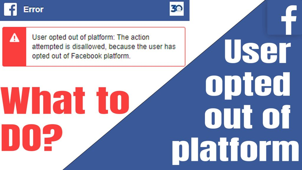 User opted out of platform The action attempted is disallowed – Facebook Error 2020