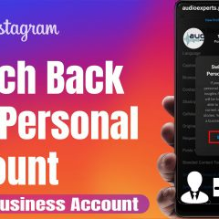 Switch Back to a Personal Instagram Account From a Business Account