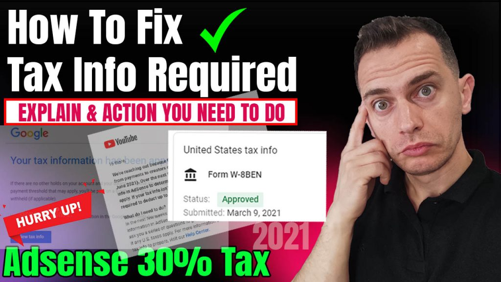 How To Fix Upcoming Tax Changes to your YouTube Earnings (Explaining & Fill AdSense Tax info)
